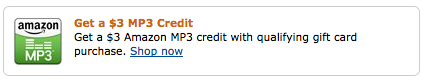 Amazon 3 Credit Free $3 Amazon MP3 Credit With Purchase of Gift Card.