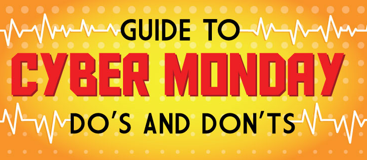 Cyber Monday do's and don'ts