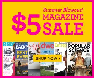 Summer Blowout Magazine Sale