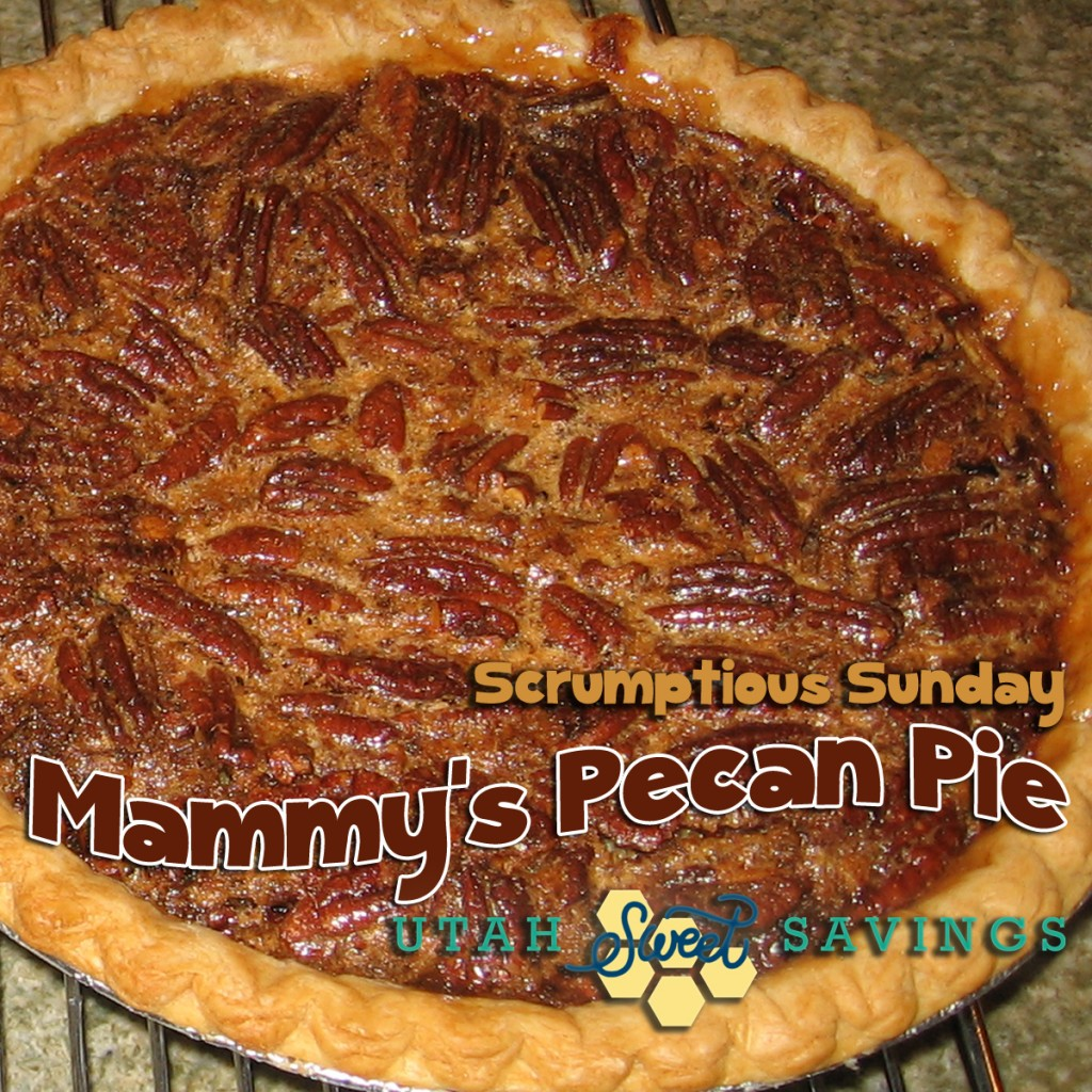 scrumptious sunday Mammy's Pecan Pie