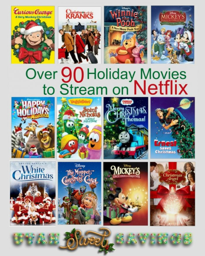 Over 90 Holiday Movies to Stream on Neflix - Utah Sweet Savings