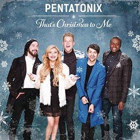 That's Christmas To Me Pentatonix