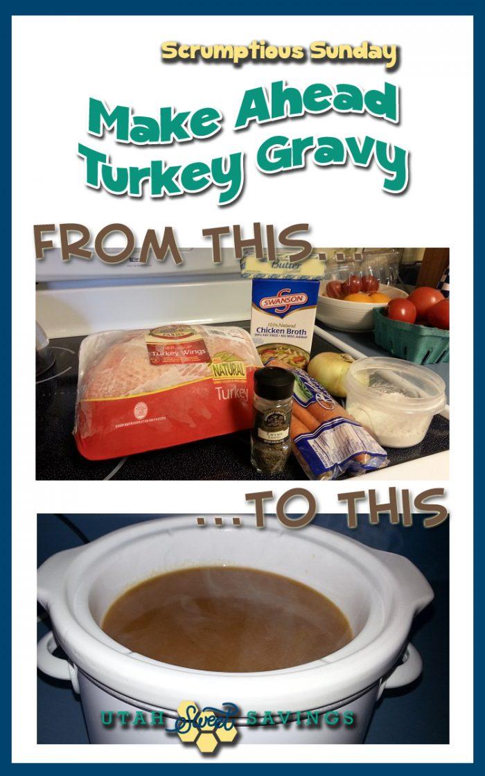 scrumptious sunday make ahead turkey gravy