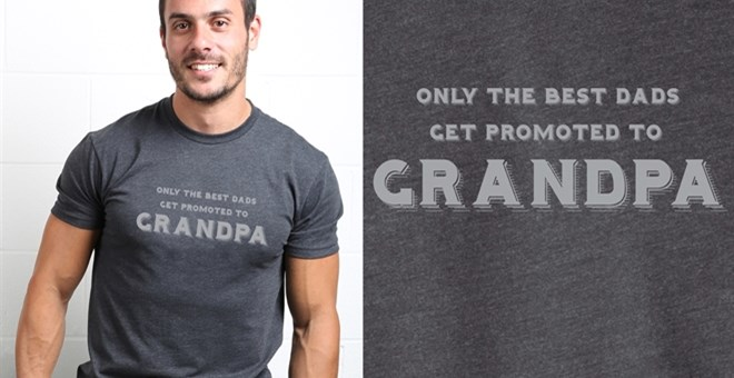 Only the Best Dads Get Promoted to Grandpa T-Shirts