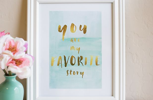 you are my favorite story gold foil watercolor print