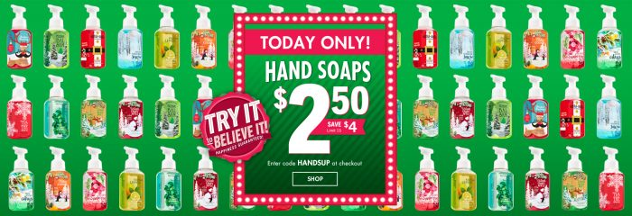 today only hand soaps bath and body