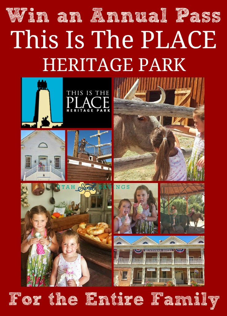 annual pass This is the Place Heritage Park Utah Giveaway