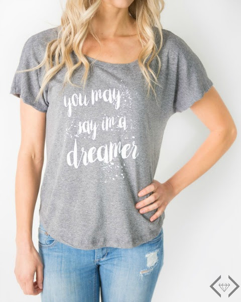 you may say im a dreamer tee