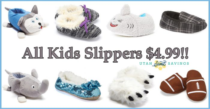 Kids Slippers ALL Only $4.99! – Utah Sweet Savings