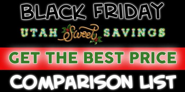 It S Here Huge Comparison List Of Black Friday Deals 2020 Utah Sweet Savings
