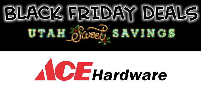 Ace Hardware 2020 Black Friday Sale Starts Now Utah Sweet Savings