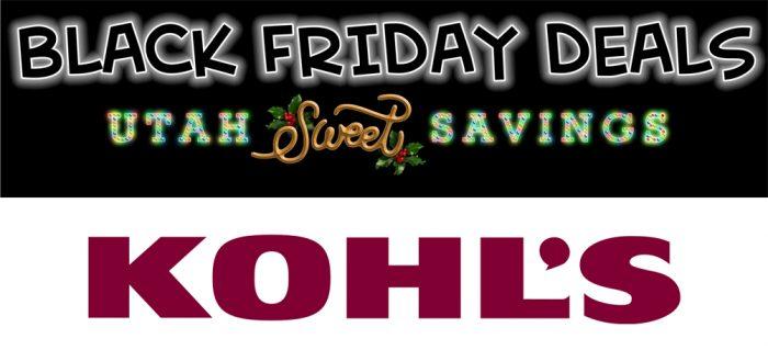 Kohl S Black Friday Ad 2020 Wednesday Nov 25th 11pm Super Deals Utah Sweet Savings